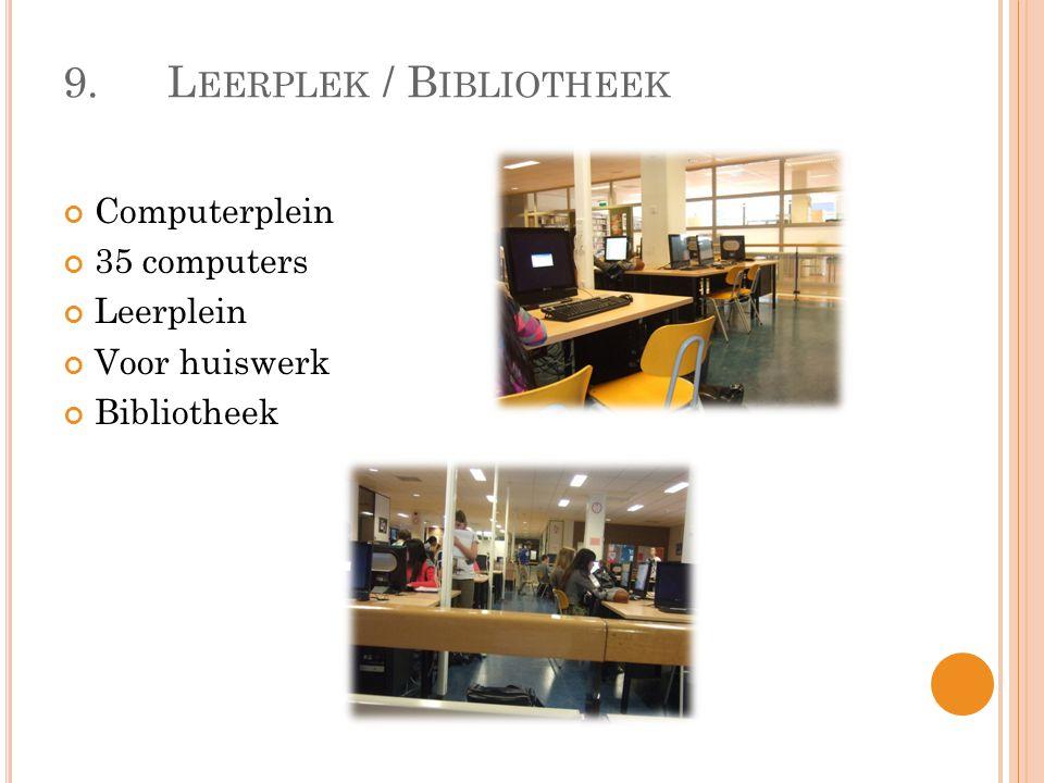 9. Leerplek / Bibliotheek