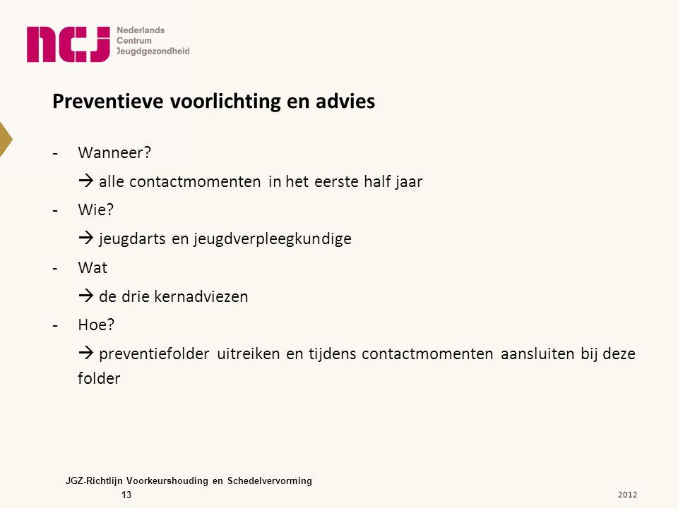 Preventieve voorlichting en advies