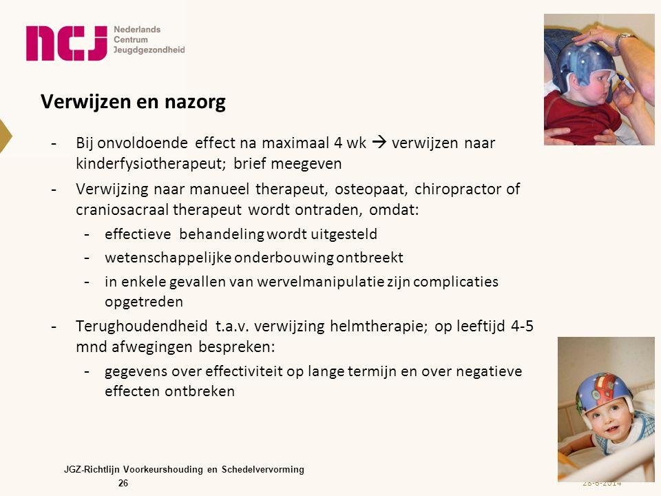 Verwijzen en nazorg Bij onvoldoende effect na maximaal 4 wk  verwijzen naar kinderfysiotherapeut; brief meegeven.