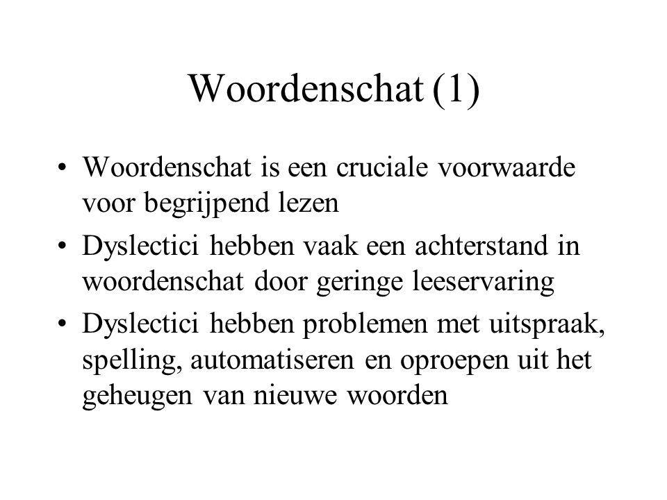 Woordenschat (1) Woordenschat is een cruciale voorwaarde voor begrijpend lezen.