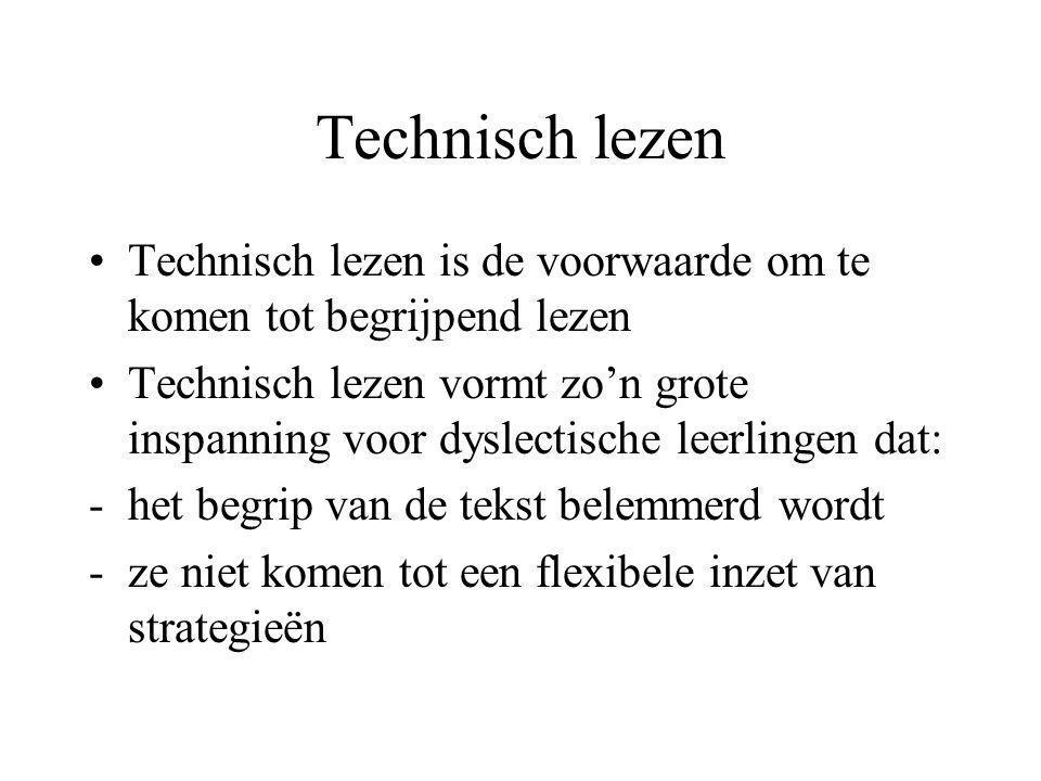 Technisch lezen Technisch lezen is de voorwaarde om te komen tot begrijpend lezen.