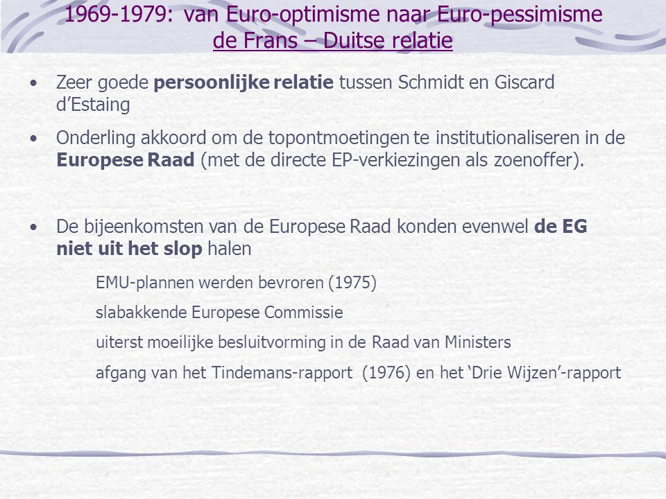 1969-1979: van Euro-optimisme naar Euro-pessimisme de Frans – Duitse relatie