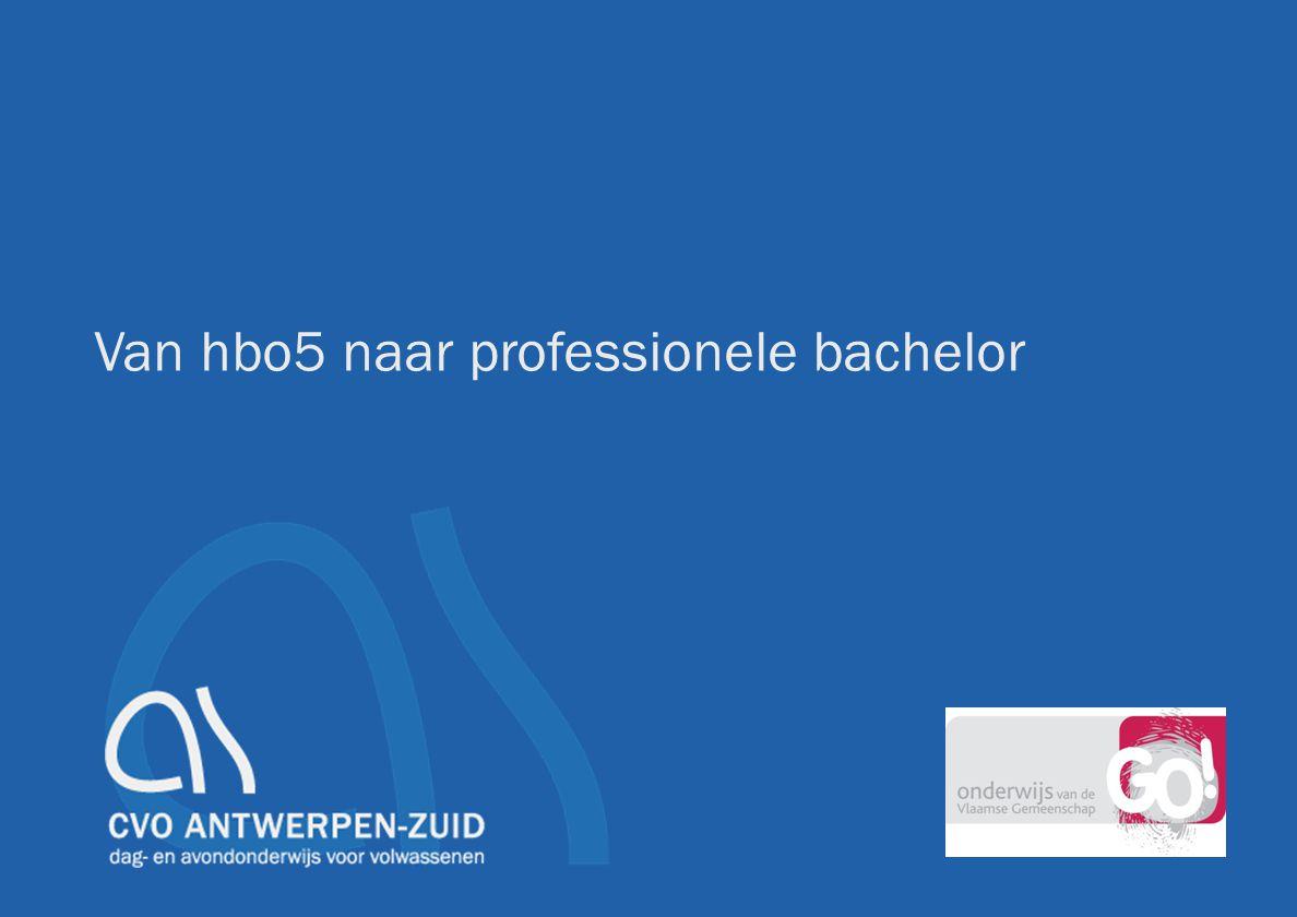 Van hbo5 naar professionele bachelor