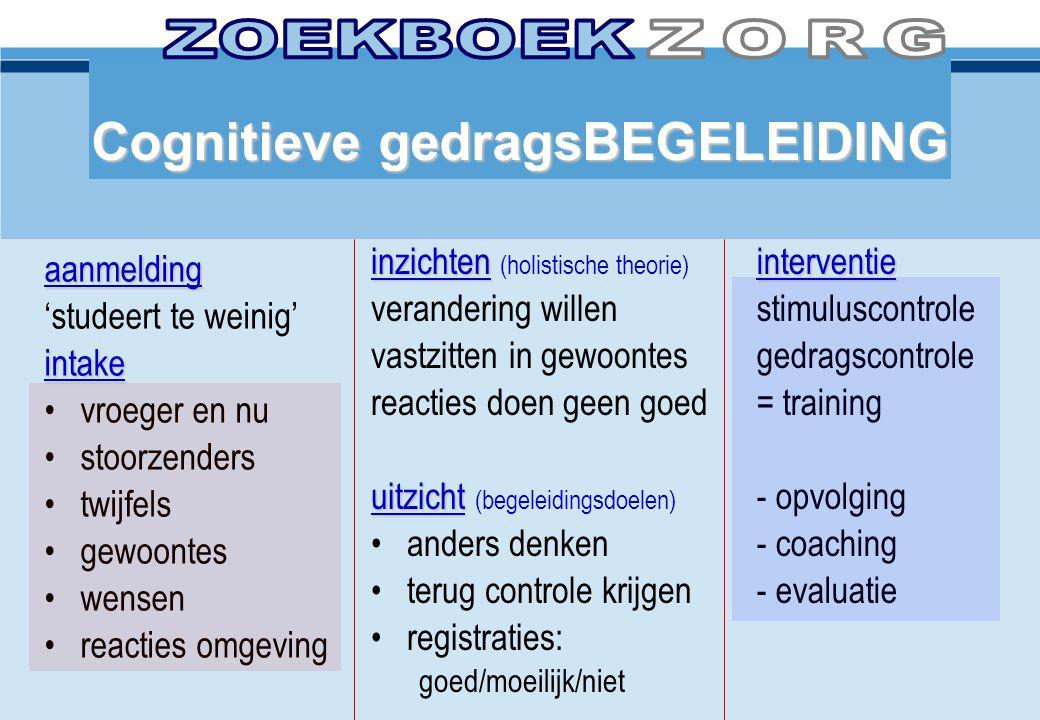 ZOEKBOEK ZORG Cognitieve gedragsBEGELEIDING