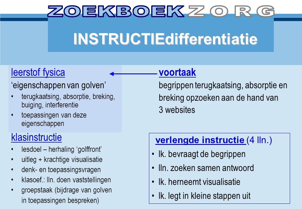 ZOEKBOEK ZORG INSTRUCTIEdifferentiatie leerstof fysica voortaak