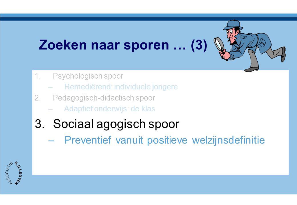 Zoeken naar sporen … (3) Sociaal agogisch spoor