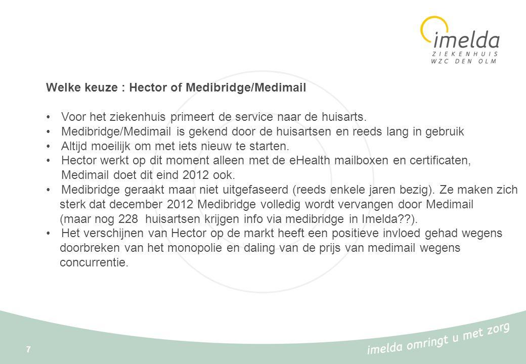 Welke keuze : Hector of Medibridge/Medimail