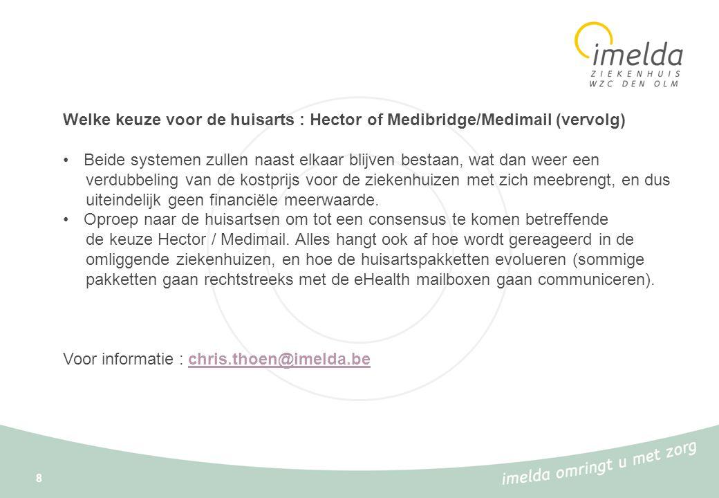 Welke keuze voor de huisarts : Hector of Medibridge/Medimail (vervolg)