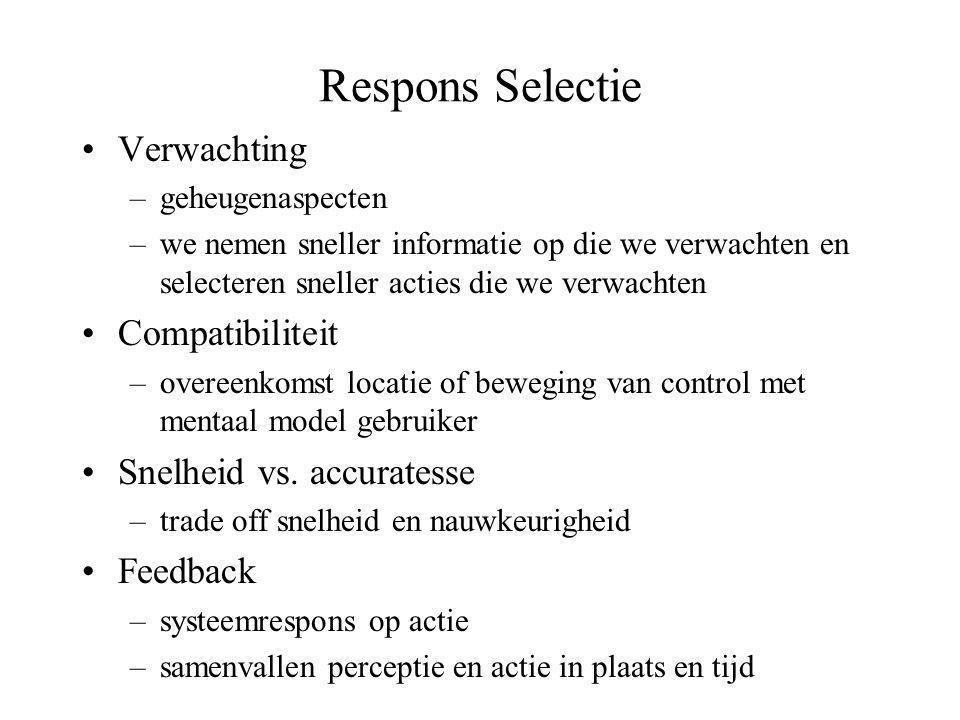 Respons Selectie Verwachting Compatibiliteit Snelheid vs. accuratesse