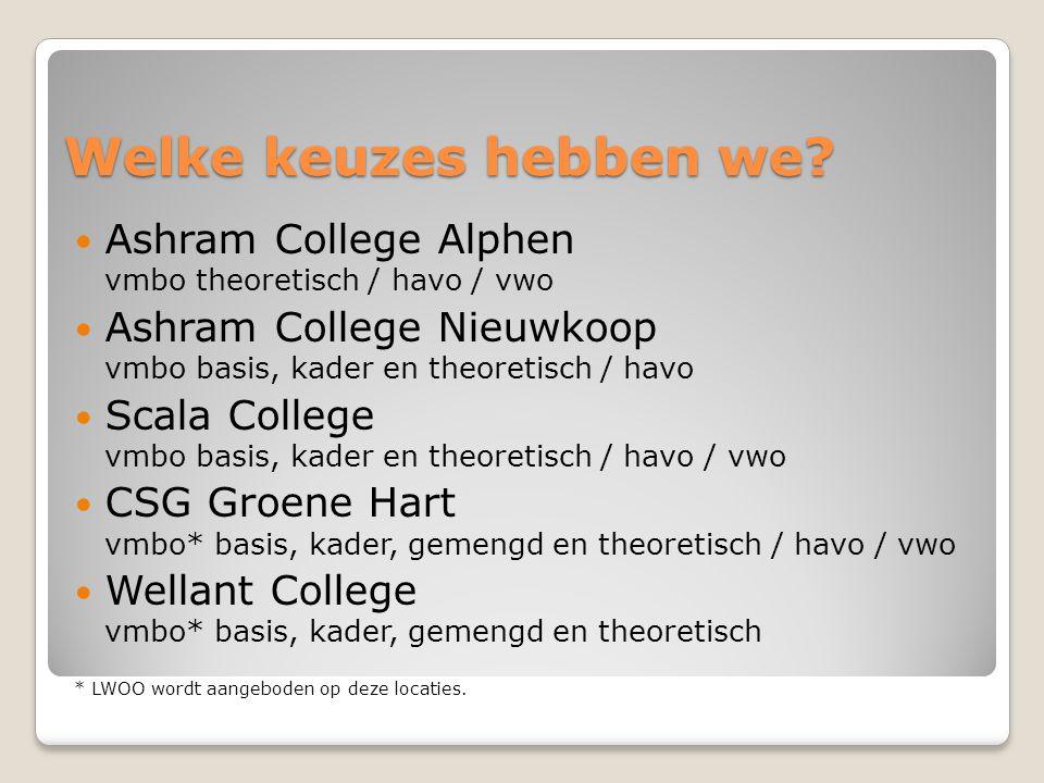 Welke keuzes hebben we Ashram College Alphen vmbo theoretisch / havo / vwo.