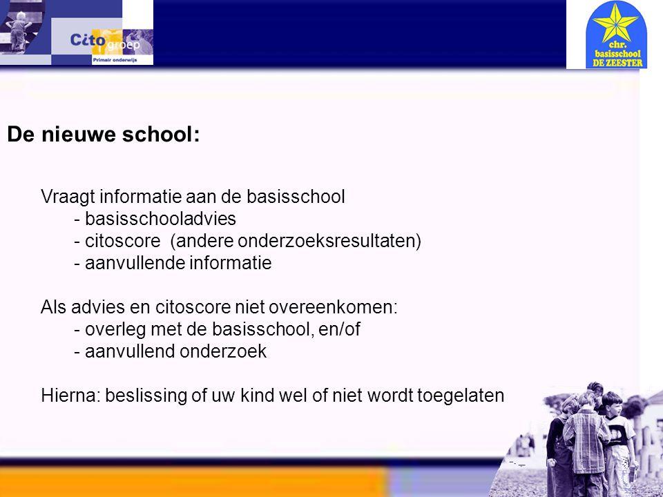 De nieuwe school: Vraagt informatie aan de basisschool