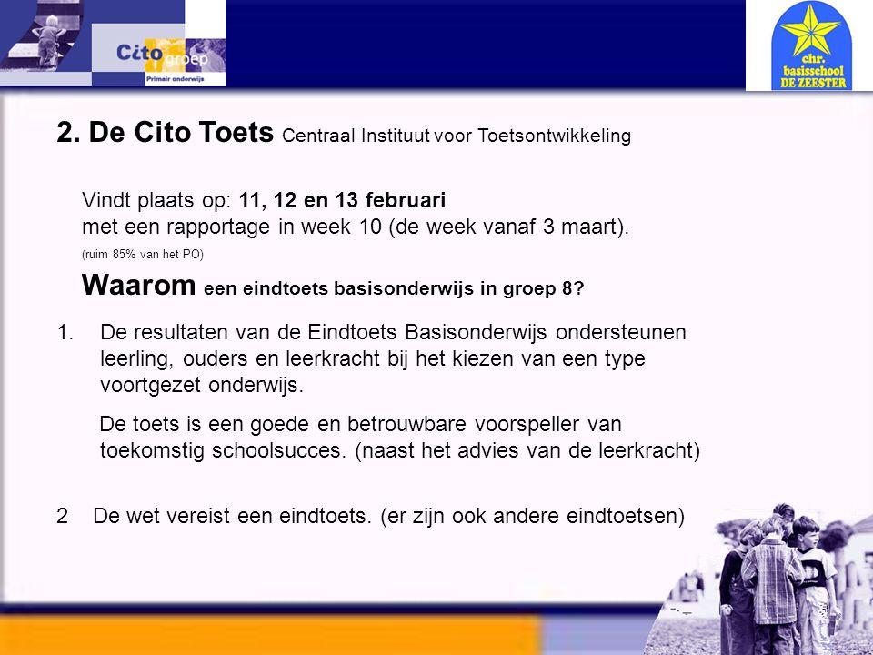 2. De Cito Toets Centraal Instituut voor Toetsontwikkeling