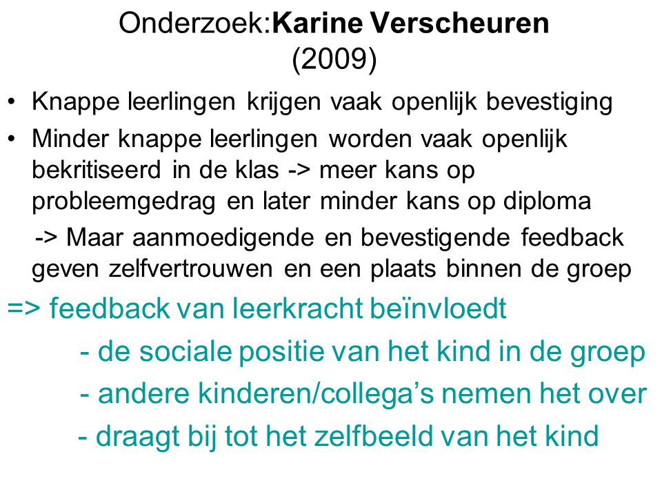 Onderzoek:Karine Verscheuren (2009)