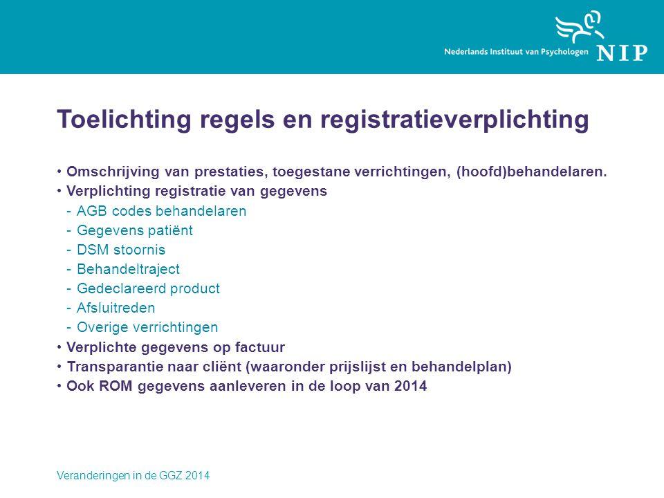 Toelichting regels en registratieverplichting