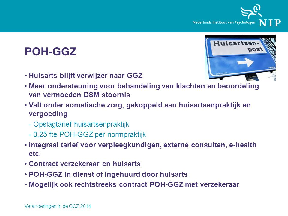 POH-GGZ Huisarts blijft verwijzer naar GGZ