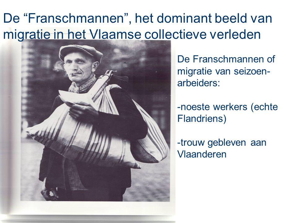 De Franschmannen , het dominant beeld van migratie in het Vlaamse collectieve verleden