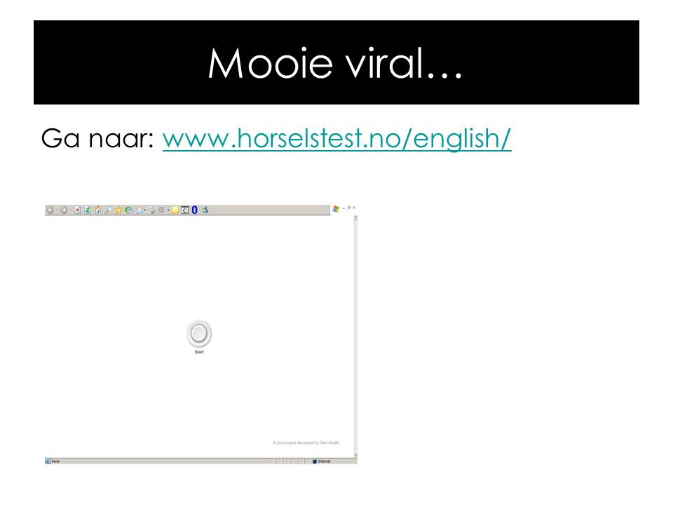 Mooie viral… Ga naar: www.horselstest.no/english/