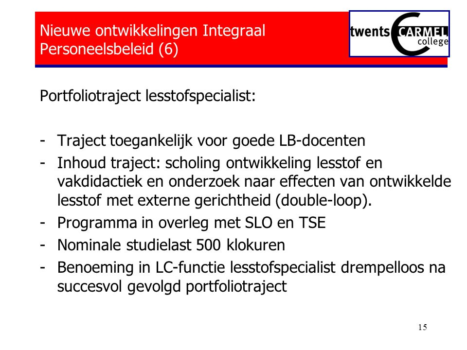 Nieuwe ontwikkelingen Integraal Personeelsbeleid (6)