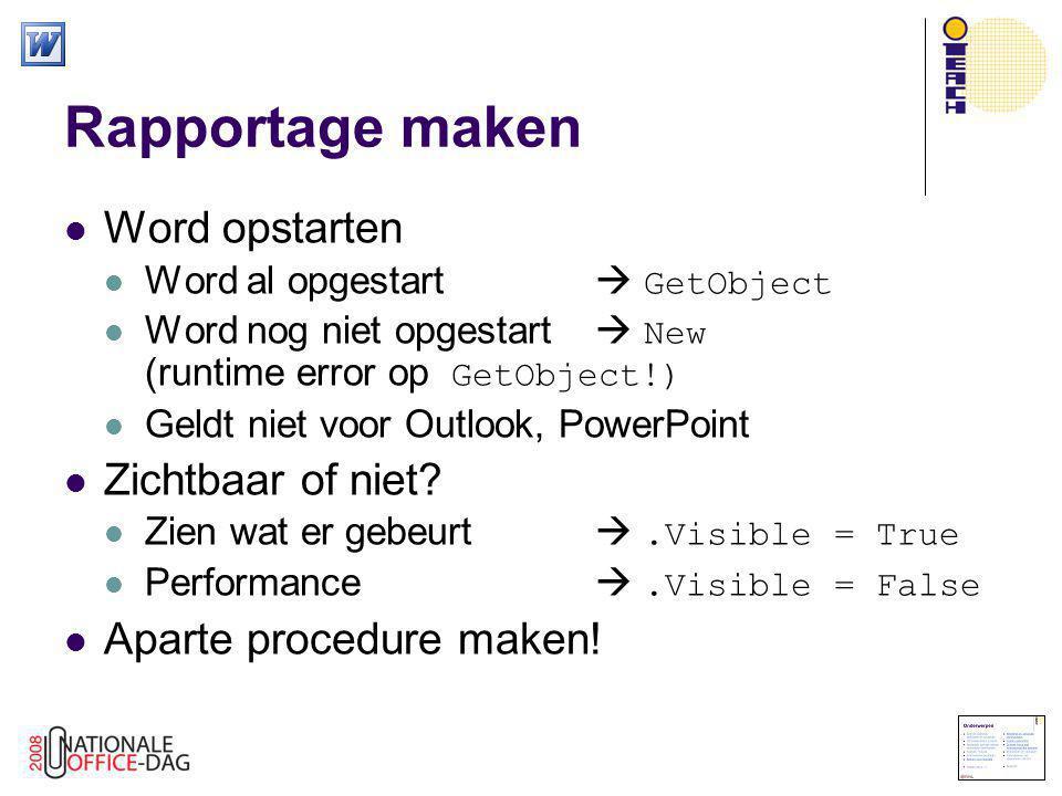 Rapportage maken Word opstarten Zichtbaar of niet