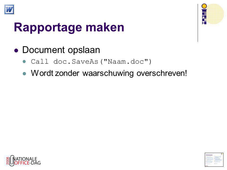 Rapportage maken Document opslaan