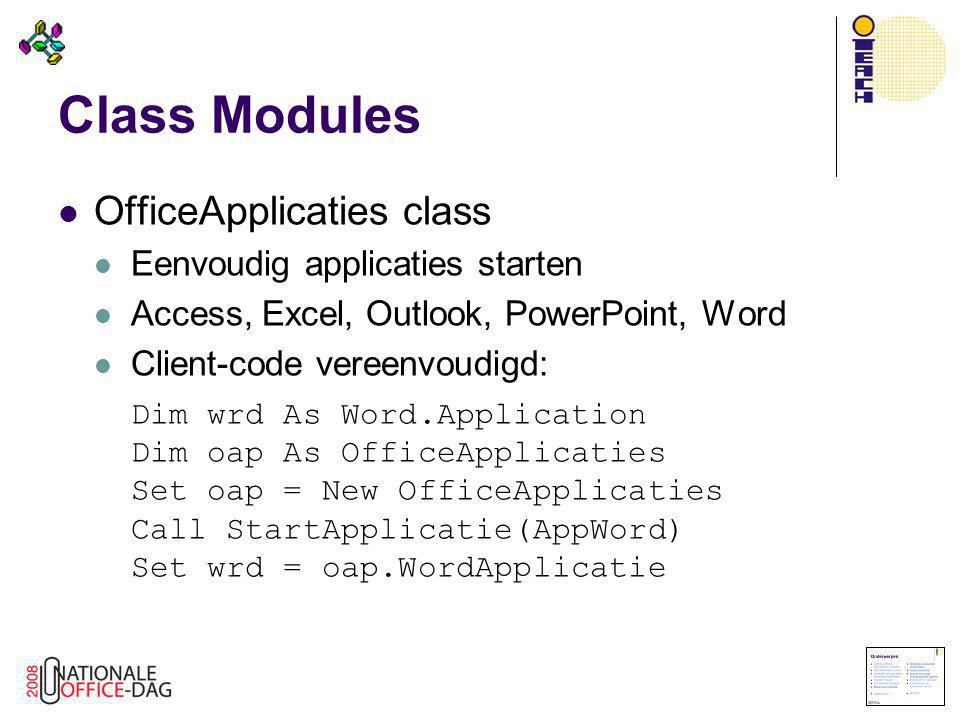 Class Modules OfficeApplicaties class Eenvoudig applicaties starten