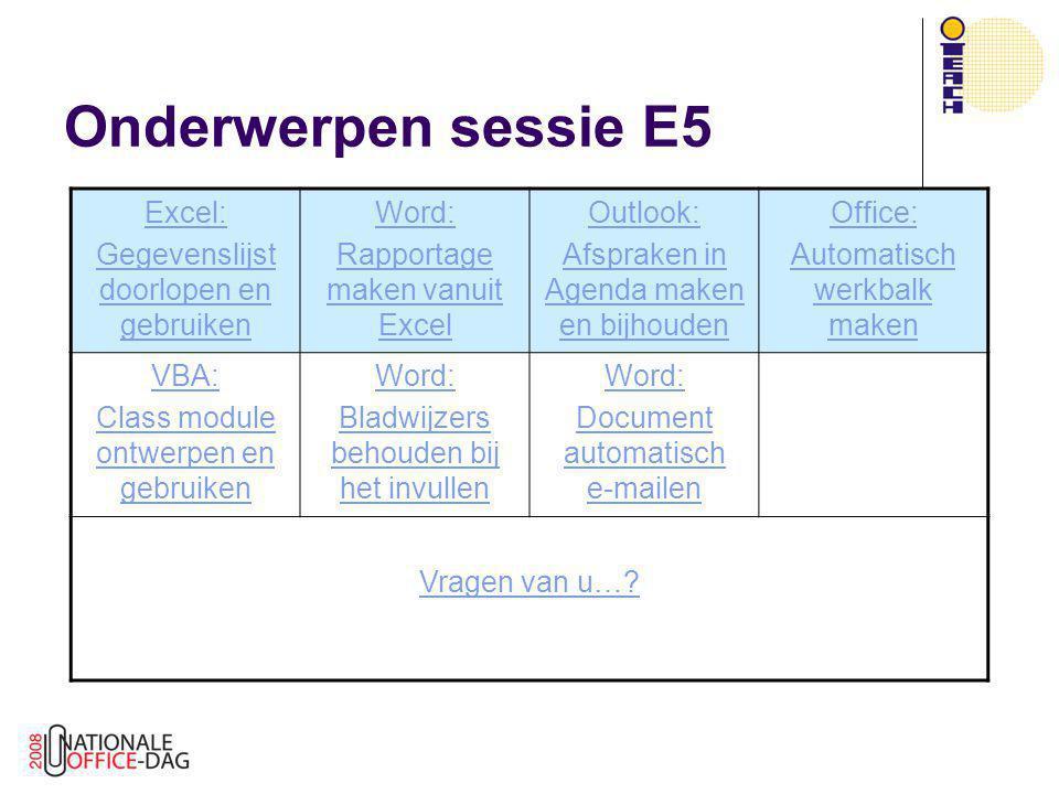 Onderwerpen sessie E5 Excel: Gegevenslijst doorlopen en gebruiken