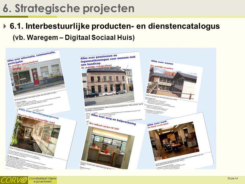 6. Strategische projecten