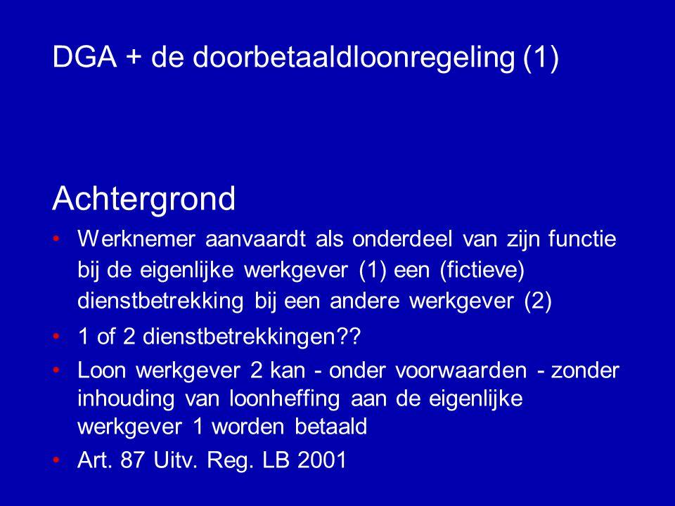 DGA + de doorbetaaldloonregeling (1)