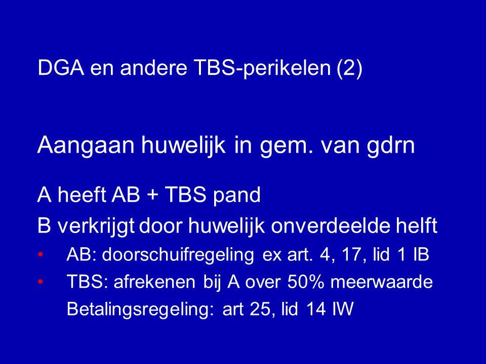 DGA en andere TBS-perikelen (2)