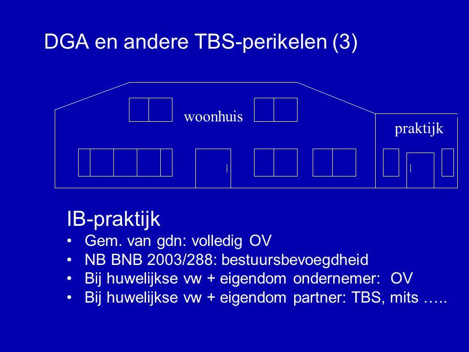 DGA en andere TBS-perikelen (3)