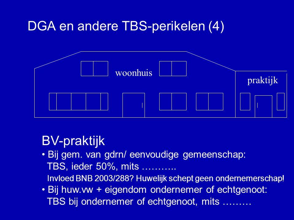 DGA en andere TBS-perikelen (4)