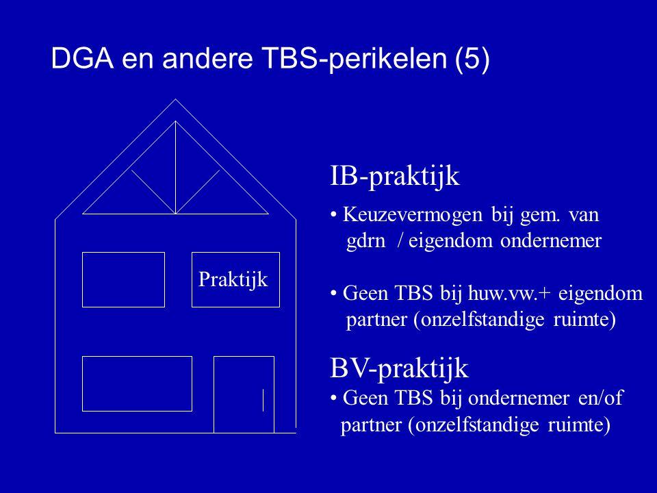 DGA en andere TBS-perikelen (5)