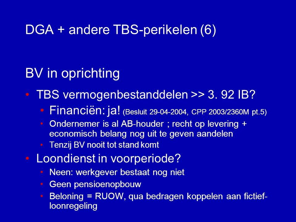 DGA + andere TBS-perikelen (6)