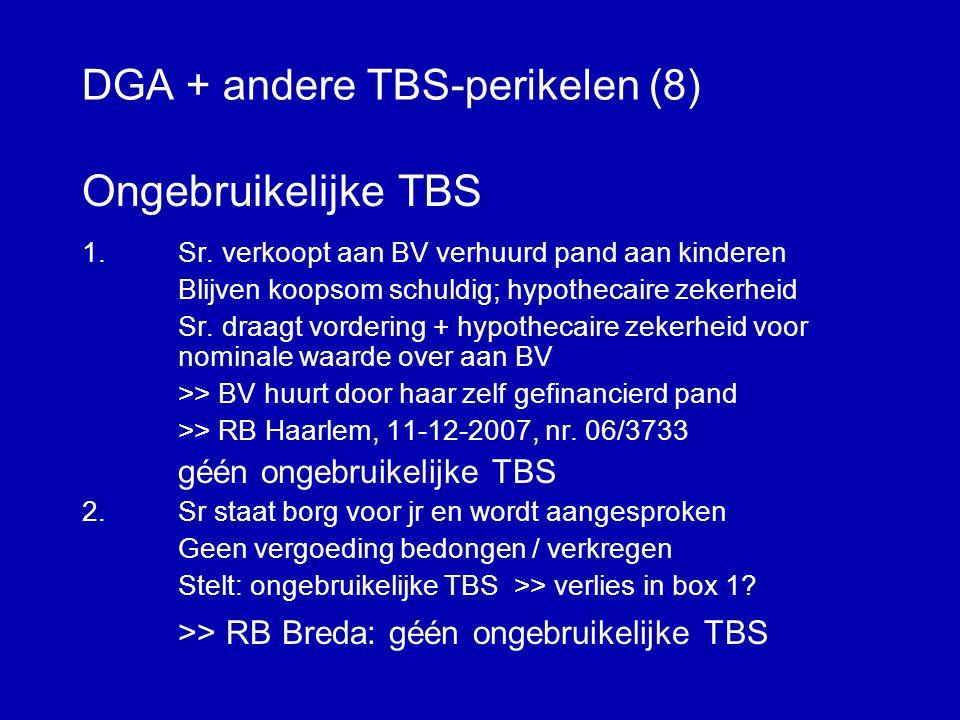 DGA + andere TBS-perikelen (8)