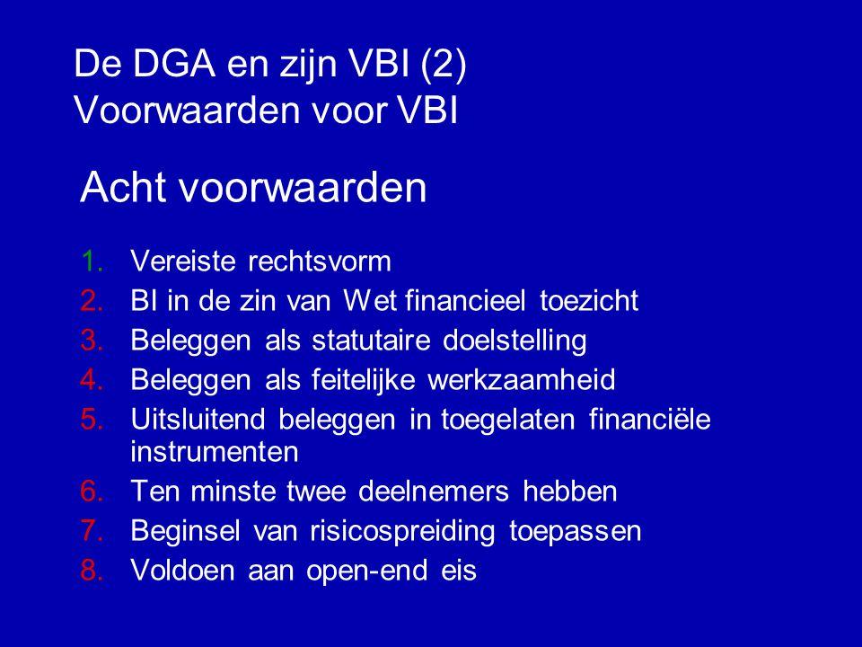 De DGA en zijn VBI (2) Voorwaarden voor VBI