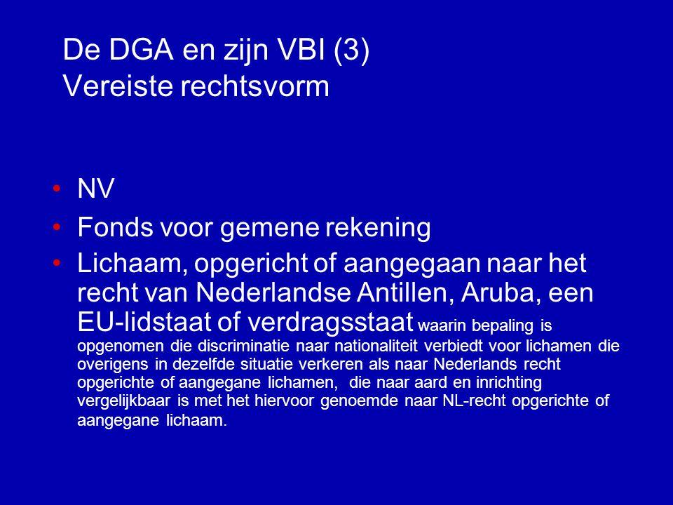De DGA en zijn VBI (3) Vereiste rechtsvorm