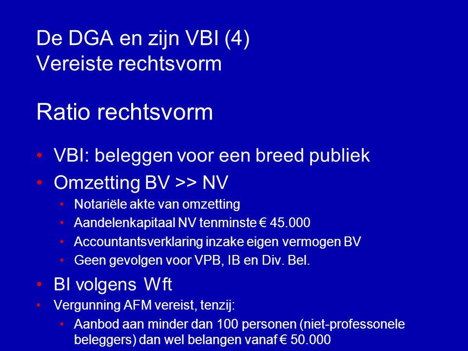 De DGA en zijn VBI (4) Vereiste rechtsvorm