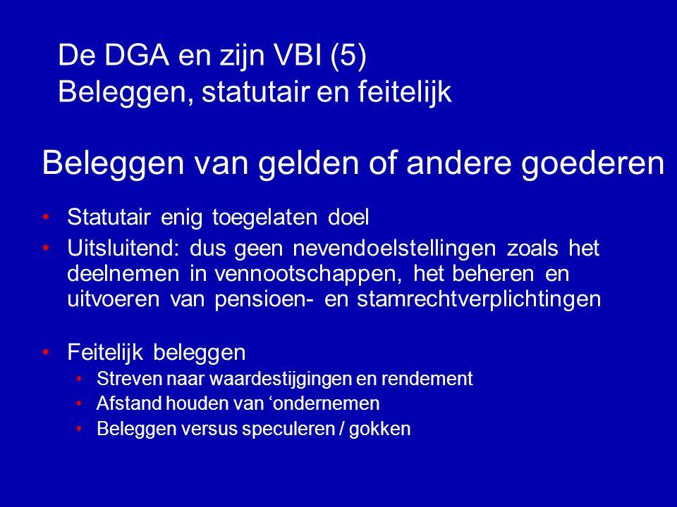 De DGA en zijn VBI (5) Beleggen, statutair en feitelijk