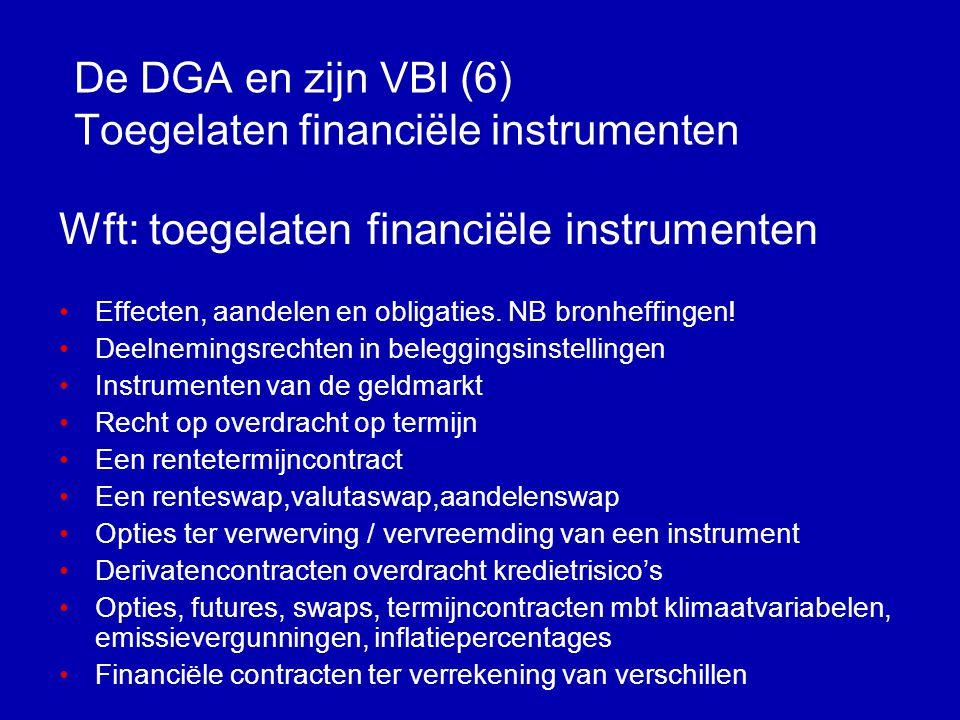 De DGA en zijn VBI (6) Toegelaten financiële instrumenten