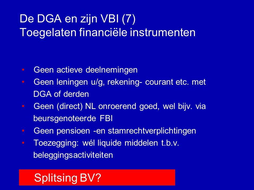 De DGA en zijn VBI (7) Toegelaten financiële instrumenten