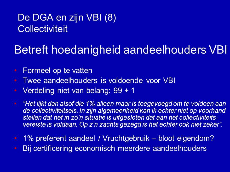 De DGA en zijn VBI (8) Collectiviteit