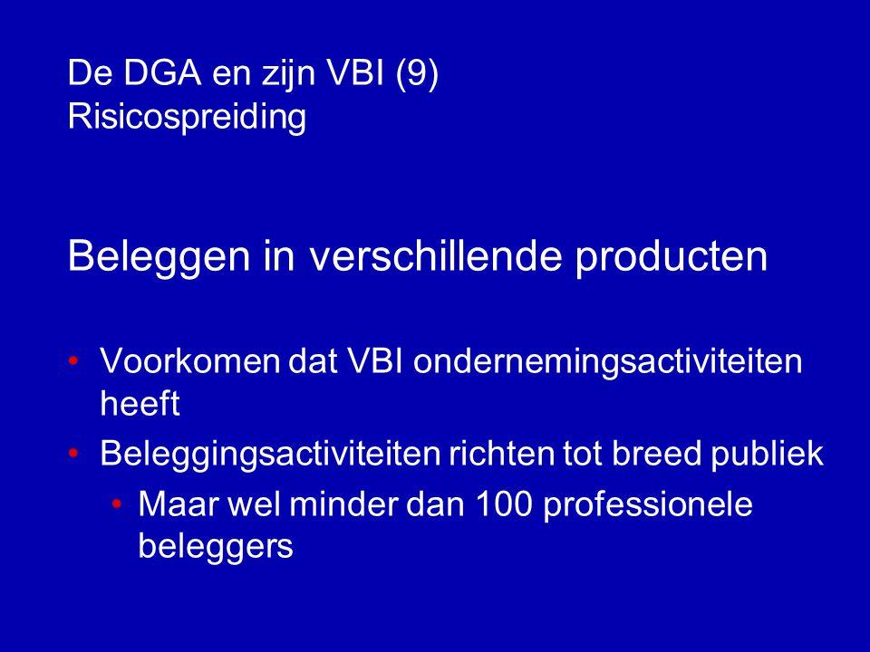 De DGA en zijn VBI (9) Risicospreiding