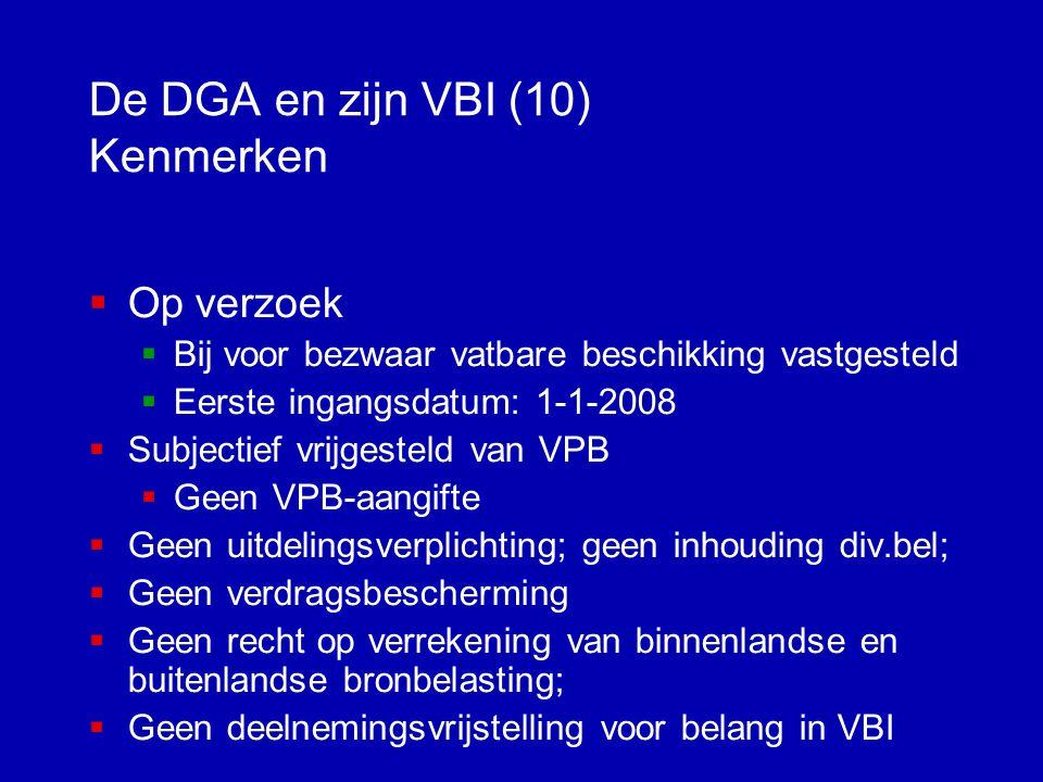 De DGA en zijn VBI (10) Kenmerken