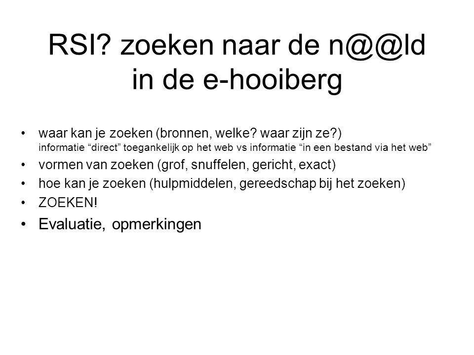 RSI zoeken naar de n@@ld in de e-hooiberg