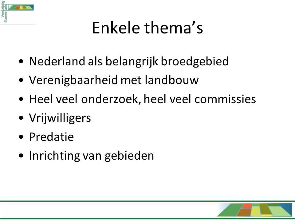 Enkele thema's Nederland als belangrijk broedgebied