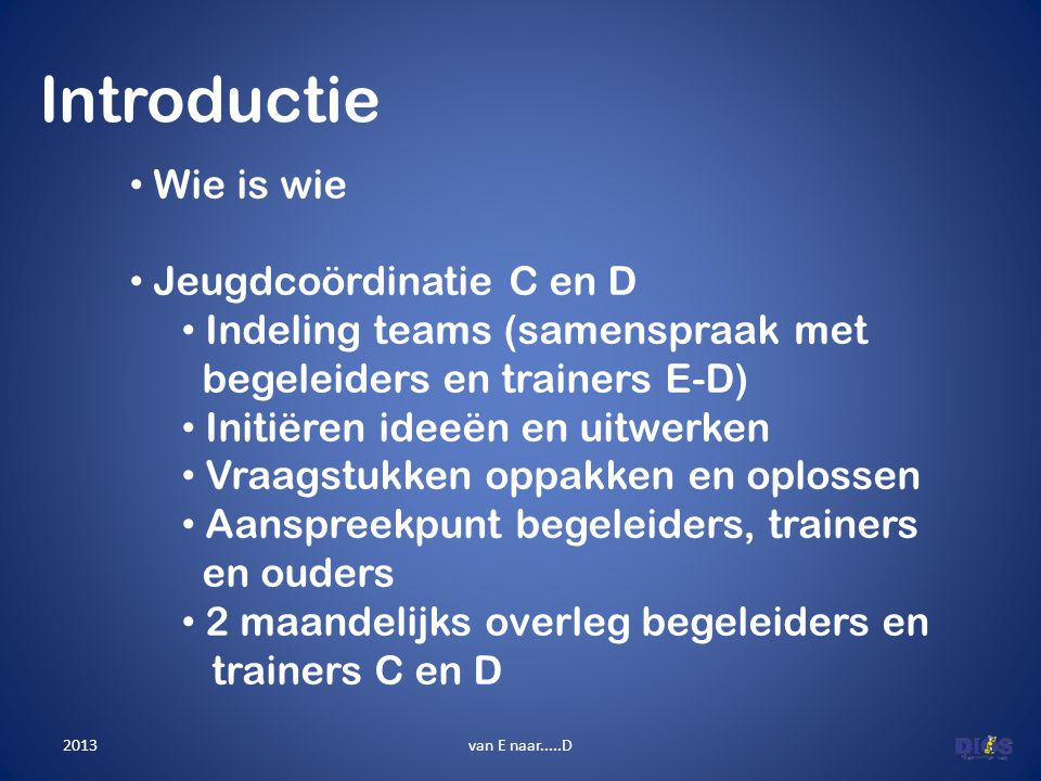 Introductie Wie is wie Jeugdcoördinatie C en D