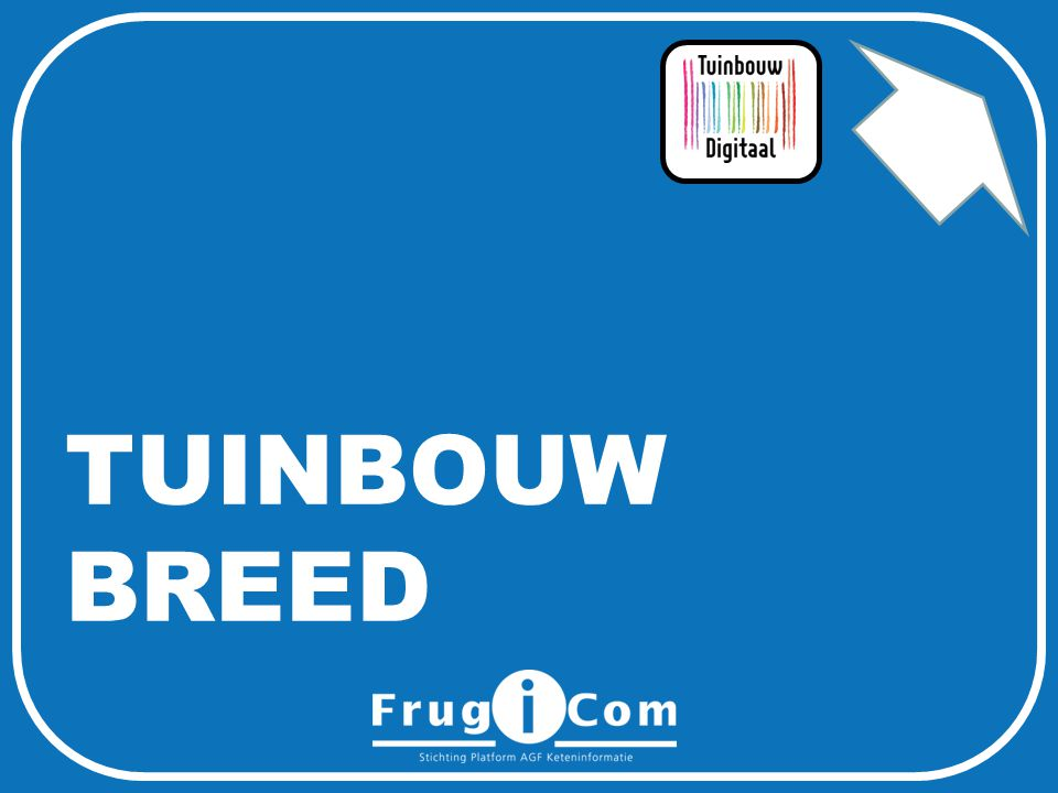 TUINBOUW BREED