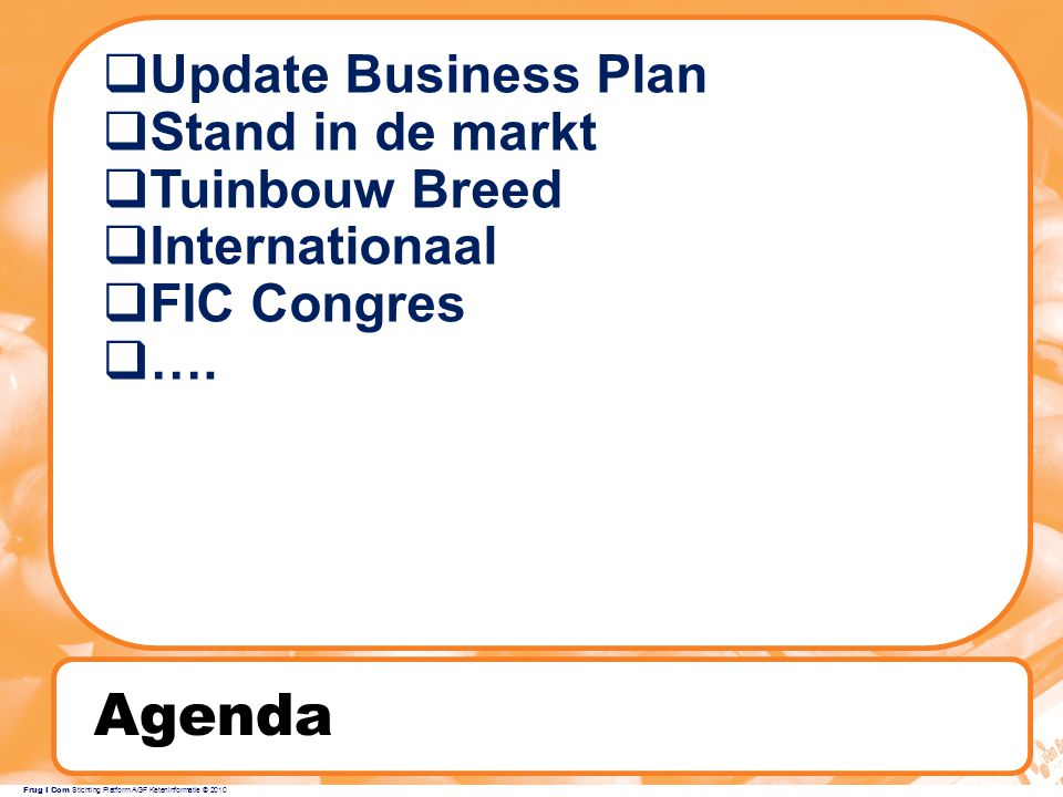 Agenda Update Business Plan Stand in de markt Tuinbouw Breed