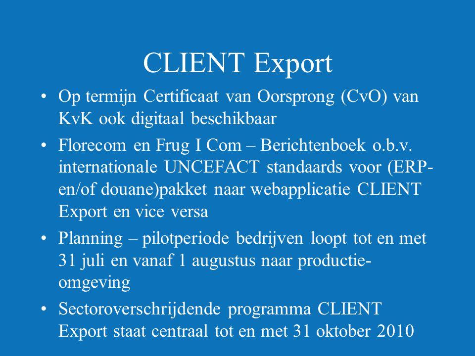 CLIENT Export Op termijn Certificaat van Oorsprong (CvO) van KvK ook digitaal beschikbaar.