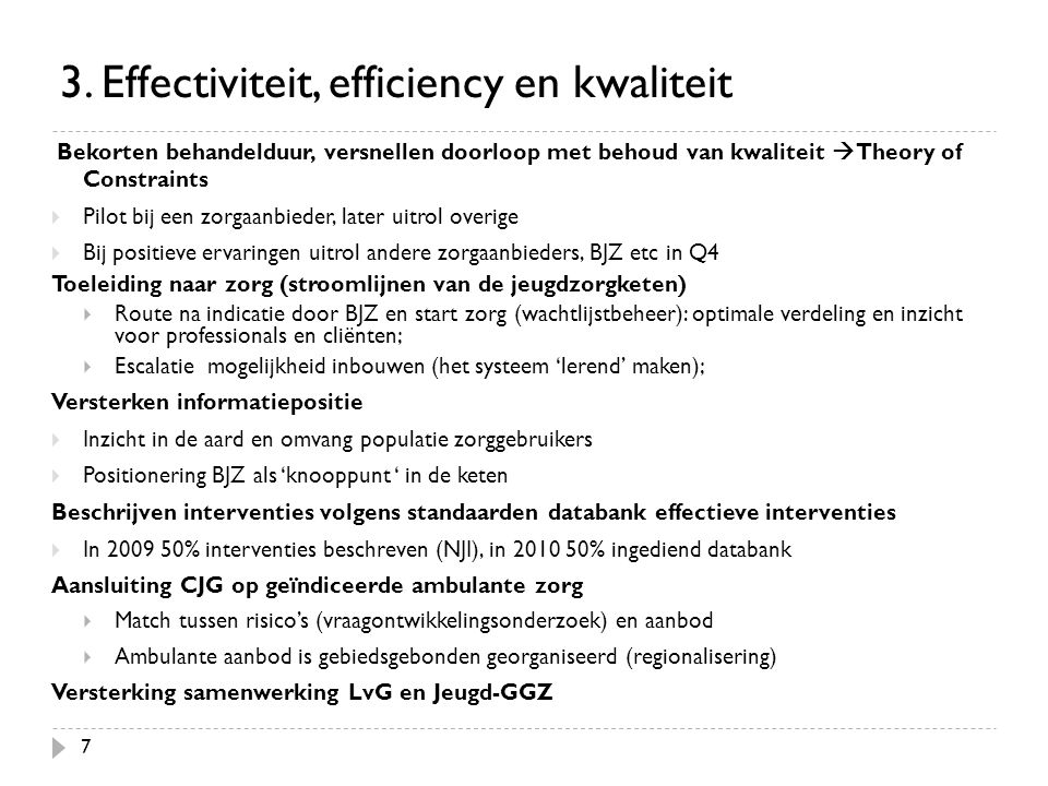 3. Effectiviteit, efficiency en kwaliteit